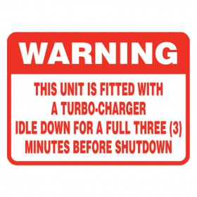 Vehicle Sign - Warning This Unit Is Fitted With A Turbo Charger