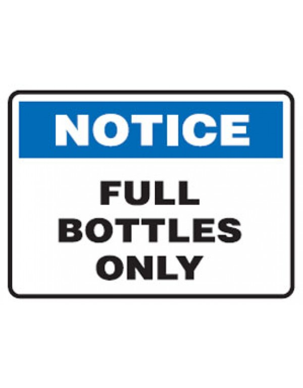 Notice Full Bottles Only Sign Metal - H200mm x W250mm