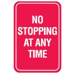 No Stopping At Any Time Sign Metal