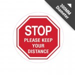 Floor Marking Sign - Stop Please Keep Your Distance, 300mm Diameter