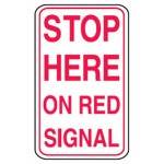 Stop Here On Red Signal Sign Metal