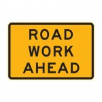 Road Work Ahead Sign 1200 x 900mm