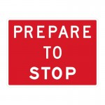 Prepare to Stop Sign, 1200 x 900mm