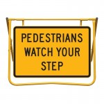 Pedestrians Watch Your Step Sign and Stand Kit, 900 x 600mm