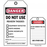 Accident Prevention Tag - Danger Do Not Use Reason Tagged: