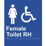 Braille Sign - Female Access Toilet RH