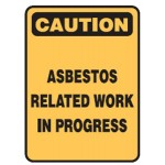 Caution Asbestos Related Work In Progress Sign Metal - H600mm x W500mm