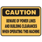 Caution Beware Of Power Lines And Building Clearances When Operating This Machine Sign Self-Adhesive Vinyl - H100mm x W150mm