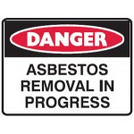 Danger Asbestos Removal In Progress Sign Metal - H450mm x W600mm