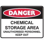 Danger Chemical Storage Unauthorised Personnel Keep Out Sign