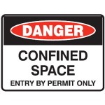 Danger Confined Space Entry By Permit Only Sign