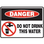 Danger Do Not Drink This Water Sign Metal - H225mm x W300mm
