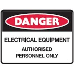Danger Electrical Equipment Authorised Personnel Only Sign