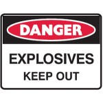 Danger Explosives Keep Out Sign H450mm x W600mm