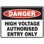 Danger High Voltage Authorised Entry Sign Metal - H300mm x W450mm