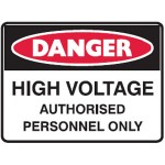 Danger High Voltage Authorised Persons Only Sign