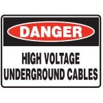 Danger High Voltage Underground Cables Sign Metal - H300mm x W450mm