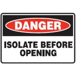 Danger Isolate Before Opening Sign Self-Adhesive Vinyl - H100mm x W150mm