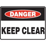 Danger Keep Clear Sign Metal - H300mm x W450mm