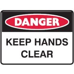 Danger Keep Hands Clear Sign Self-Adhesive Vinyl - H225mm x W300mm