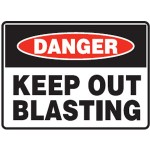 Danger Keep Out Blasting Sign Metal - H450mm x W600mm