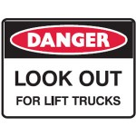 Danger Look Out For Lift Trucks Sign Metal - H450mm x W600mm