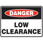 Danger Low Clearance Sign Metal - H450mm x W600mm