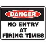 Danger No Entry At Firing Times Sign Reflective Metal - H450mm x W600mm