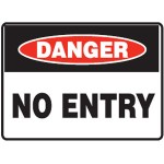 Danger No Entry Sign Reflective Metal - H300mm x W450mm