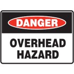 Danger Overhead Hazard Sign Metal - H300mm x W450mm