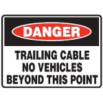 Danger Trailing Cable No Vehicles Beyond This Point Sign Metal - H300mm x W450mm