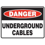 Danger Underground Cables Sign