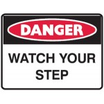Danger Watch Your Step Sign Metal