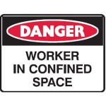 Danger Worker In Confined Space Sign Metal