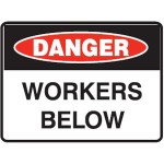 Danger Workers Below Sign Metal