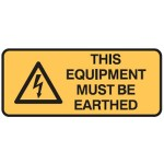 Electrical Picto This Equipment Must Be Earthed Sign Self-Adhesive Vinyl - H125mm x W300mm