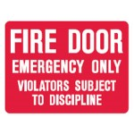 Fire Door Emergency Only Violators Subject To Discipline Sign