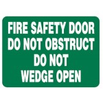 Fire Safety Door Do Not Obstruct Do Not Wedge Open Sign