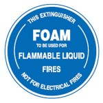 Foam To Be Used For Flammable Liquid Fires Sign PVC - 190mm Dia.