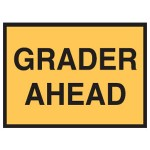 Grader Ahead Sign 900x600 Be Ref Metal