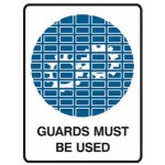 Guards Picto Guards Must Be Used Sign