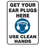 Hearing Protection Picto Get Your Ear Plugs Here Use Clean Hands Sign Self-Adhesive Vinyl - H210mm x W140mm