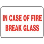 In Case Of Fire Break Glass Sign Self-Adhesive Vinyl - H75mm x W150mm
