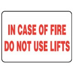 In Case Of Fire Do Not Use Lifts Sign PVC - H50mm x W100mm