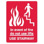 In Event Of Fire Do Not Use Lifts Use Stairway