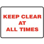 Keep Clear At All Times Sign Metal - H300mm x W450mm