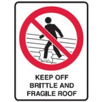 Keep Off Roof Picto Keep Off Brittle Fragile Roof Sign Metal - H300mm x W225mm