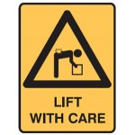 Lifting Picto Lift With Care Sign Metal - H300mm x W450mm