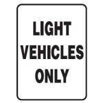 Light Vehicles Only Sign 450x600 Ref Metal