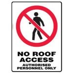 No Entry Picto No Roof Access Authorised Personnel Only Sign Metal - H250mm x W180mm
